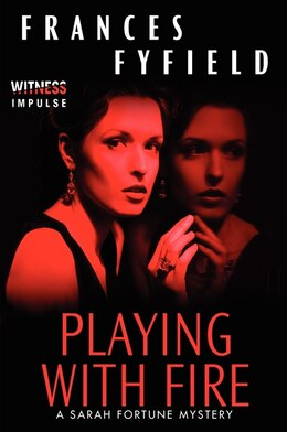 Book Playing With Fire: A Sarah Fortune Mystery by Frances Fyfield