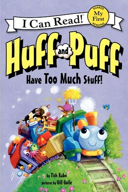 Book Huff And Puff Have Too Much Stuff! by Tish Rabe