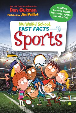 Book My Weird School Fast Facts: Sports by Dan Gutman