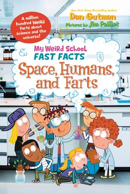 Book My Weird School Fast Facts: Space, Humans, And Farts by Dan Gutman