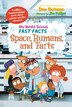 My Weird School Fast Facts: Space, Humans, And Farts by Dan Gutman
