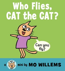 Book Who Flies, Cat The Cat? by Mo Willems