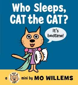 Book Who Sleeps, Cat The Cat? by Mo Willems