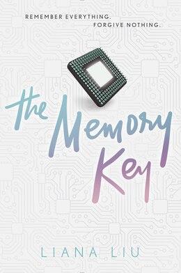 Book The Memory Key by Liana Liu