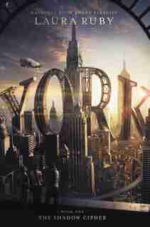 York: The Shadow Cipher de Laura Ruby