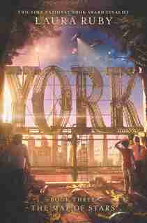 York: The Map Of Stars de Laura Ruby