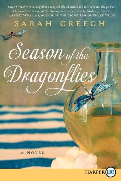Season Of The Dragonflies: A Novel by Sarah Creech