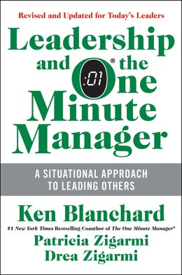 Book Leadership And The One Minute Manager Updated Ed: Increasing Effectiveness Through Situational… by Ken Blanchard