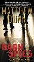 Dark Spies: A Spycatcher Novel by Matthew Dunn
