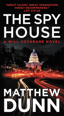 Book The Spy House: A Will Cochrane Novel by Matthew Dunn