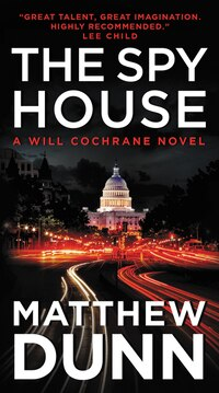 The Spy House: A Will Cochrane Novel