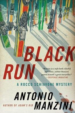 Book Black Run: A Rocco Schiavone Mystery by Antonio Manzini