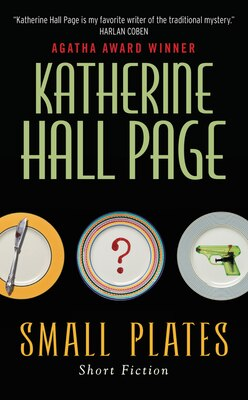 Book Small Plates: Short Fiction by Katherine Hall Page