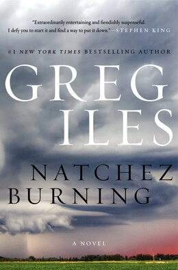 Book Natchez Burning: A Novel by Greg Iles