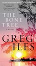 The Bone Tree: A Novel by Greg Iles