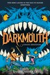 Darkmouth #3: Chaos Descends by Shane Hegarty