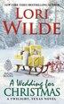 A Wedding for Christmas: A Twilight, Texas Novel by Lori Wilde