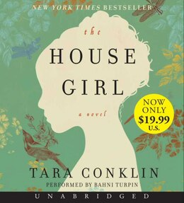 Book The House Girl Low Price Cd: A Novel by Tara Conklin