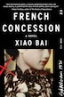 French Concession: A Novel
