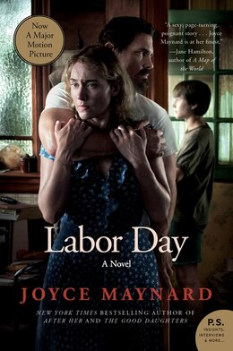 Book Labor Day Movie Tie- In Edition: A Novel by Joyce Maynard