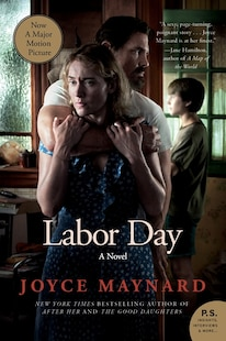 Labor Day Movie Tie- In Edition: A Novel