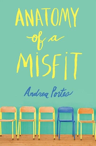 Anatomy Of A Misfit de Andrea Portes