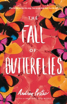Book The Fall of Butterflies by Andrea Portes