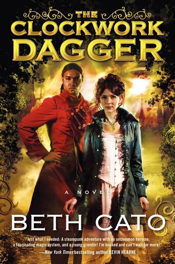 The Clockwork Dagger: A Novel by Beth Cato