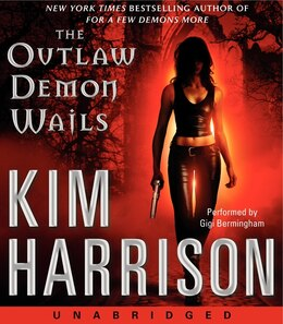 Book The Outlaw Demon Wails Low Price Cd by Kim Harrison