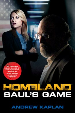 Book Homeland: Saul's Game: A Homeland Novel by Andrew Kaplan