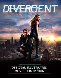 Book Divergent Official Illustrated Movie Companion by Kate Egan