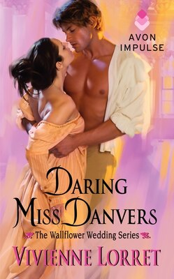 Book Daring Miss Danvers: The Wallflower Wedding Series by Vivienne Lorret