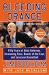 Bleeding Orange: Fifty Years of Blind Referees, Screaming Fans, Beasts of the East, and Syracuse Basketball by Jim Boeheim