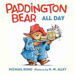 Paddington Bear All Day Board Book by Michael Bond