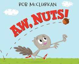 Book Aw, Nuts! by Rob McClurkan