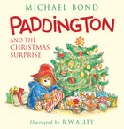 Paddington And The Christmas Surprise