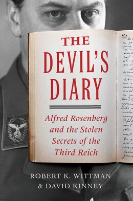 Book The Devil's Diary: Alfred Rosenberg and the Stolen Secrets of the Third Reich by Robert K. Wittman