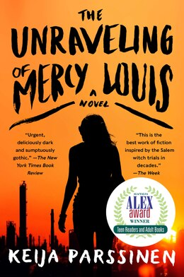 Book The Unraveling of Mercy Louis: A Novel by Keija Parssinen
