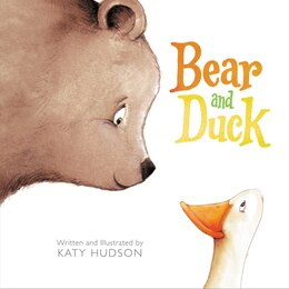 Book Bear And Duck by Katy Hudson