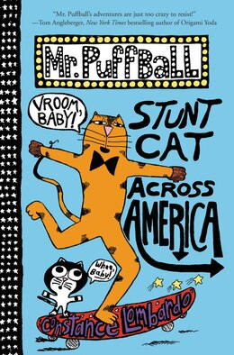 Book Mr. Puffball: Stunt Cat Across America by Constance Lombardo