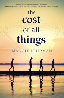 Book The Cost Of All Things by Maggie Lehrman