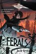 Ferals by Jacob Grey