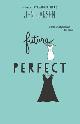 Book Future Perfect by Jen Larsen