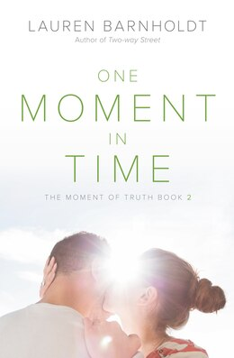 Book One Moment In Time by Lauren Barnholdt