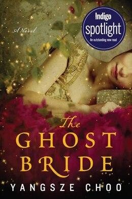 Book Ghost Bride Intl Indigo Ed, The by Yangsze Choo