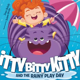Book Itty Bitty Kitty And The Rainy Play Day by Joan Holub