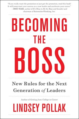 Book Becoming The Boss: New Rules For The Next Generation Of Leaders by Lindsey Pollak