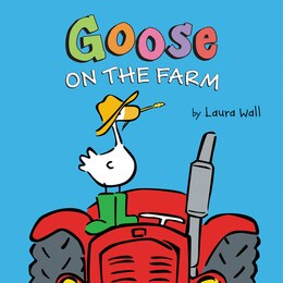 Book Goose On The Farm Board Book by Laura Wall