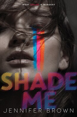 Book Shade Me by Jennifer Brown