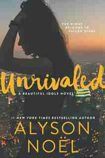 Unrivaled by Alyson Noel